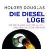 Der Diesel: Vom umweltfreundlichen Klimaschoner zur gesundheitsschädlichen Feinstaubschleuder?