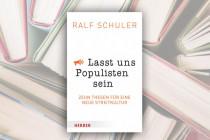 Ralf Schuler – Zehn Thesen für eine neue Streitkultur