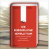 """Bei uns noch erhältlich: """"Die Bürgerliche Revolution"""" von Markus Krall"""
