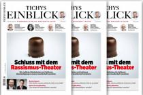 Tichys Einblick 08-2020: Schluss mit dem Rassismus-Theater