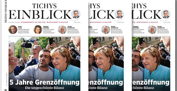 Tichys Einblick 09-2020: Fünf Jahre Grenzöffnung - Die ungeschönte Bilanz