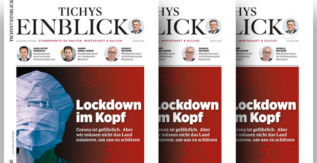 Tichys Einblick 12-2020: Lockdown im Kopf