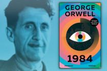 Eine Vision, die immer realer wird: »1984« von George Orwell