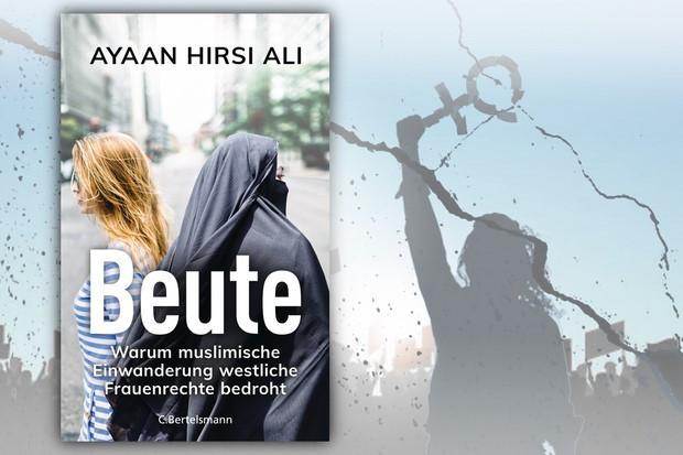 Ayaan Hirsi Ali: Muslimische Einwanderung bedroht Frauenrechte