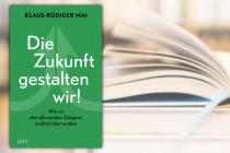 Das neue Buch von Mai: Augenöffner und Wegweiser zugleich