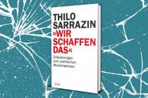 Sarrazin bilanziert das politische Wunschdenken der Ära Merkel