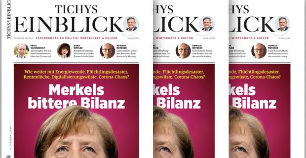 Tichys Einblick 08-2021: Merkels bittere Bilanz